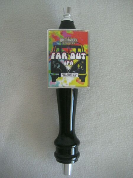 Bootleggers Brewery Far Out IPA Draft Beer Keg Tap Handle