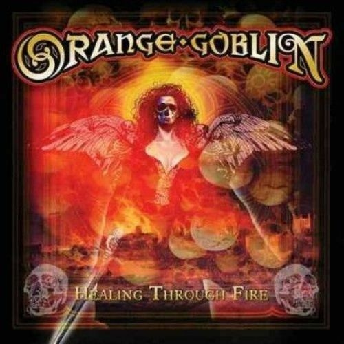 ORANGE GOBLIN - HEALING THROUGH FIRE - CD - NEW