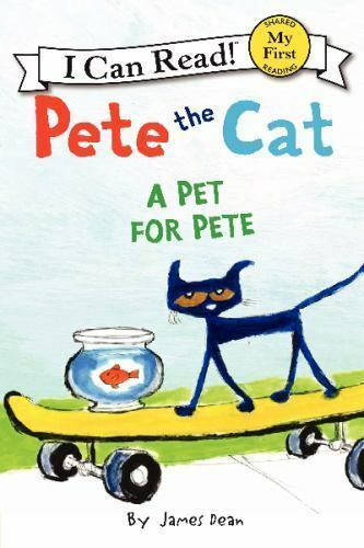 Pete the Cat: A Pet for Pete My First I Can Read by Dean James Paperback $3.87