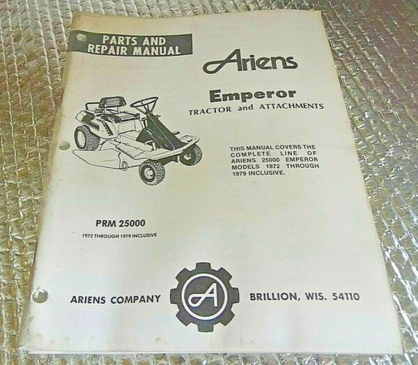 72 79 Ariens Parts amp; Repair Manual Emperor Tractor amp; Attachments 25000