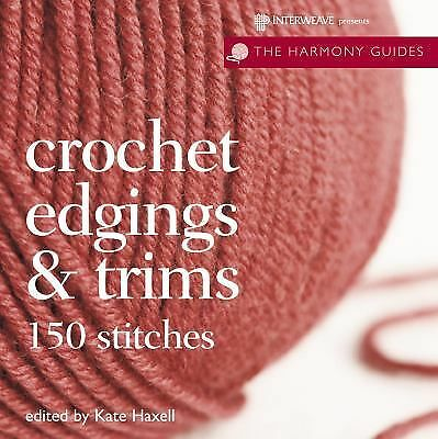 Crochet Edgings amp; Trims The Harmony Guides by Paperback