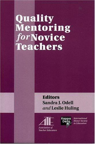 Quality Mentoring for Novice Teachers by Paperback