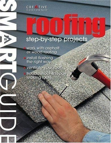 Smart Guide: Roofing: Step by Step Projects by Paperback