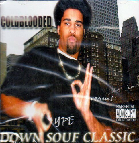 The Down Souf Classic Coldblooded CD BRAND NEW
