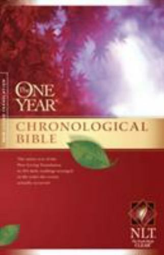 The One Year Chronological Bible NLT Softcover by Paperback