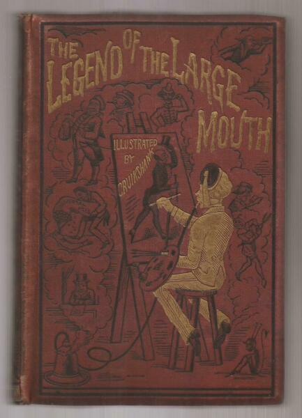 THE LEGEND OF THE LARGE MOUTH AND OTHER TALES Cruickshank Illustrations