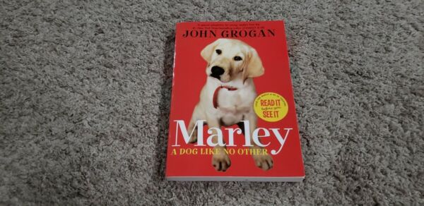 Marley : A Dog Like No Other by John Grogan 2008 Trade Paperback $1.10