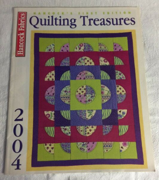 Hancock Fabric#x27;s 2004 First Edition Quilting Treasures Magazine Vol. 1 No. 1 VG