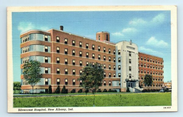 NEW ALBANY IN Postcard SILVERCREST HOSPITAL LINEN Cost $1M at time $7.00