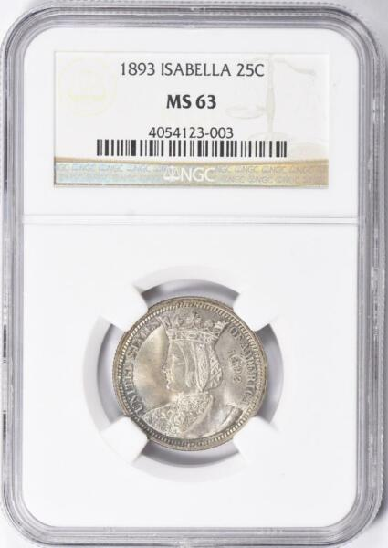 1893 Isabella Commemorative Silver Quarter Dollar NGC MS 63 Mint State 63