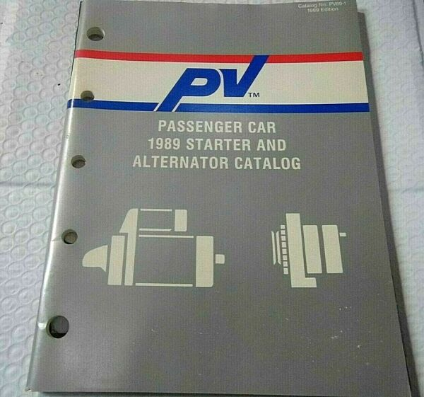 1989 PV TM Catalog PV89 1 88 Pages Passenger Car Starters amp; Alternator $13.40
