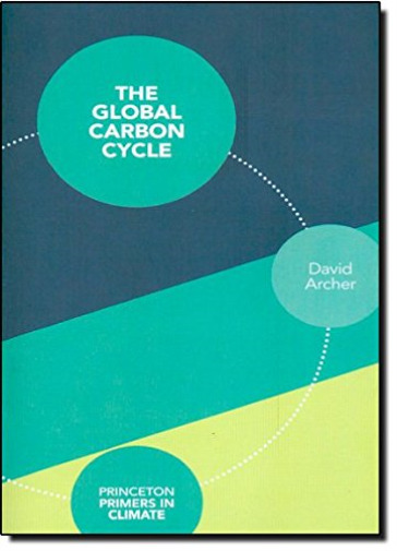 Archer Global Carbon Cycle UK IMPORT BOOK NEW $46.37