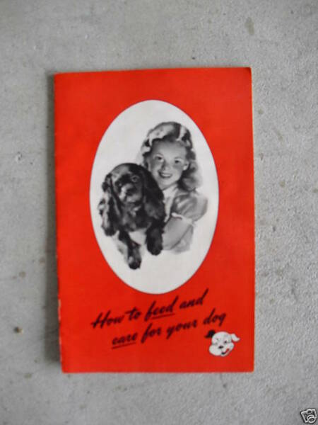 1945 Booklet How to Feed and Care for Your Dog LOOK $14.40