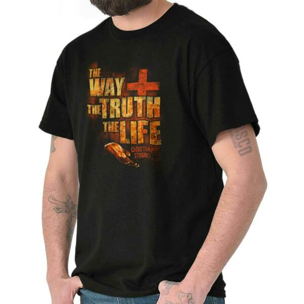 The Way The Truth The Life Christian T Shirts Jesus Christ T-Shirt Tee