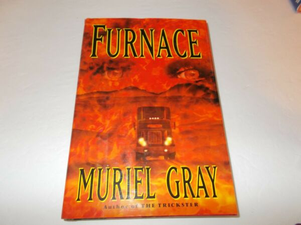 Furnace by Muriel Gray 1997 Hardcover used $2.50