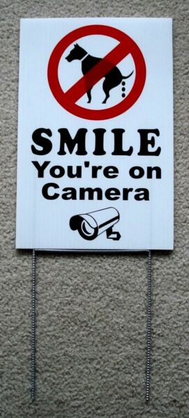 NO DOG POOP SMILE YOU#x27;RE ON CAMERA 8quot;X12quot; Plastic Coroplast Sign with Stake $8.49