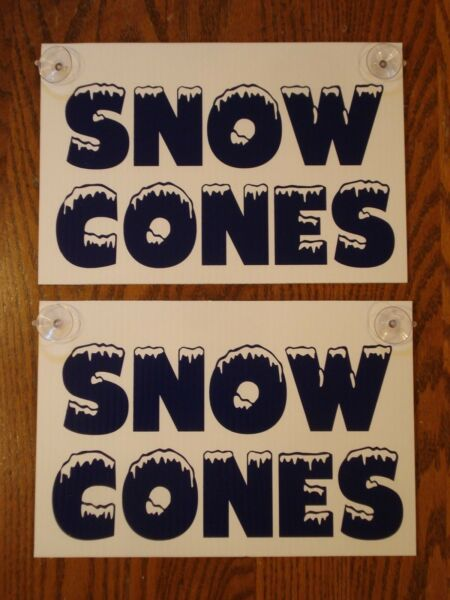 2 SNOW CONES Plastic Coroplast Window SIGNS with Suction Cups 8quot;x12quot;