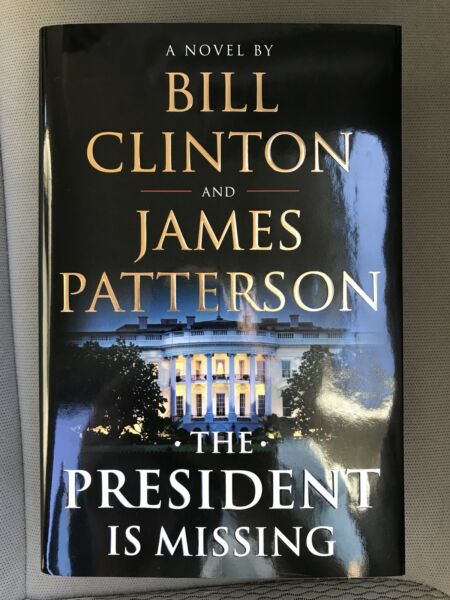 ✔ New THE PRESIDENT IS MISSING by Bill Clinton James Patterson (2018 Hardcover)