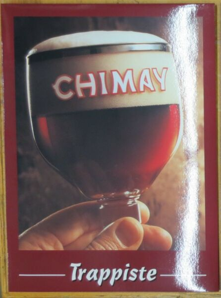NEW Chimay Trappiste Belgian Beer Sign