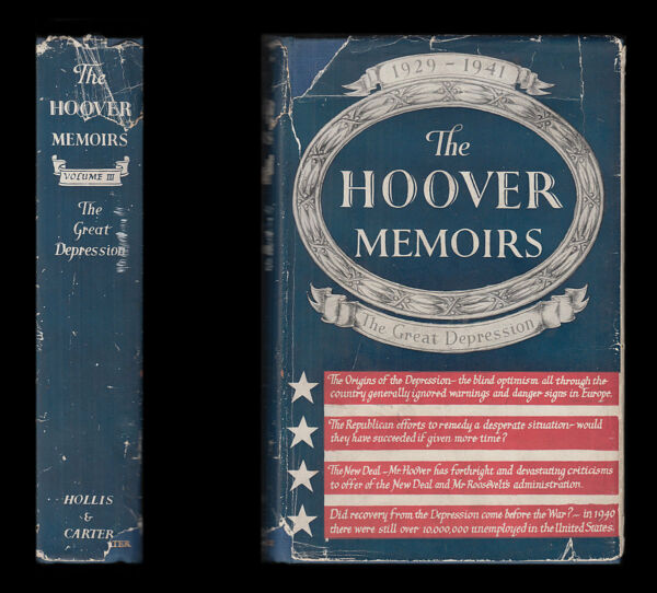 MEMOIRS OF HERBERT HOOVER The GREAT DEPRESSION 1929-41 Federal Reserve ROOSEVELT