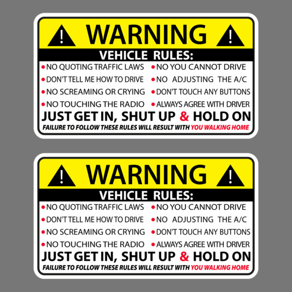 Vehicle Rules Funny Vinyl Sticker Car Truck Window Decal Safety Warning JDM Auto