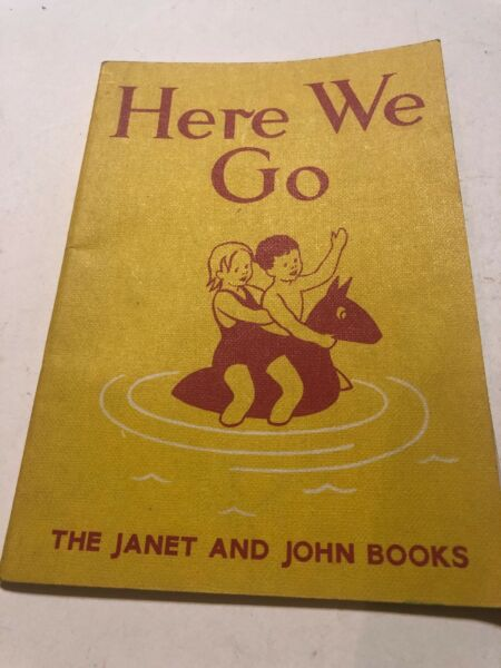 Janet and John Series: Basic Bks.: Here We Go Janet ... by Rona Munro 1949