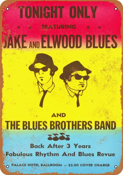 Metal Sign - The Blues Brothers Gig - Vintage Look Reproduction
