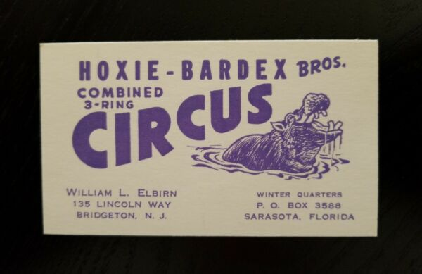 Vintage Business Card William L. Elbirn Hoxie Bardex Bros. 3 Ring Circus