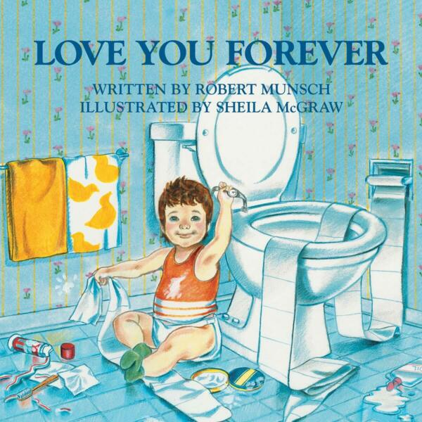 Love You Forever Book Paperback by Robert Munsch