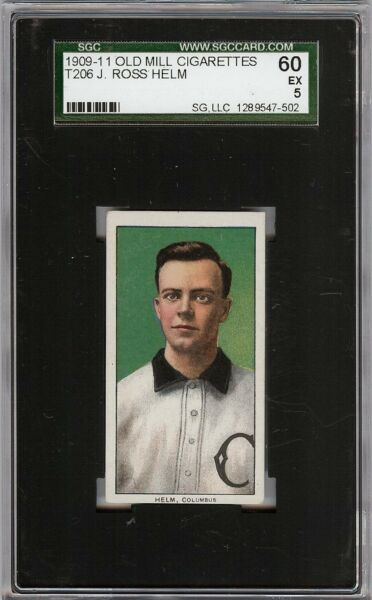 Rare 1909-11 T206 J. Ross Helm Old Mill Southern League Columbus SGC 60  5 EX