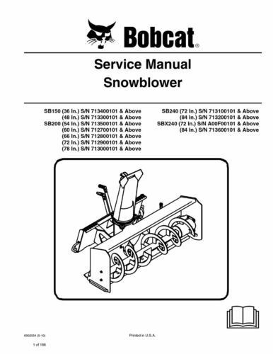 New Bobcat Snowblower SB150 SB200 SB240 SBX240 Repair Service Manual 6902054