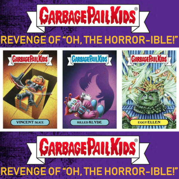 2019 Topps Garbage Pail Kids Revenge of Oh The Horror-ible Gold Pick From List
