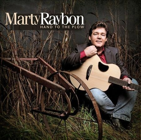 Marty Raybon -- HAND TO THE PLOW -- Shenandoah -- New SS 2012 CD!!