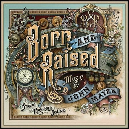 JOHN MAYER-BORN AND RAISED-12 TRACK CD-AUSTRALIA-2012-PRODUCED BY DON WAS