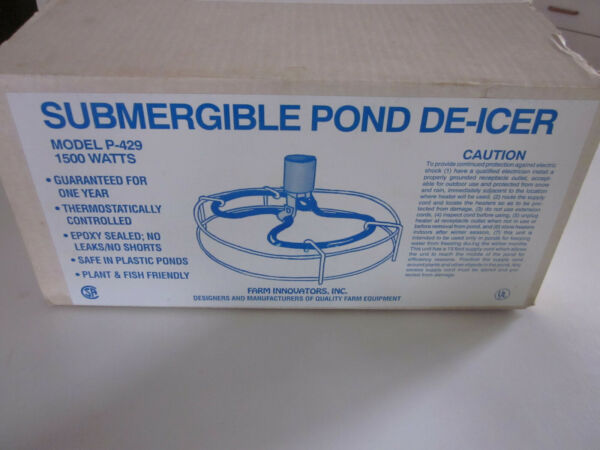 NEW OPEN BOX FARM INNOVATORS SUBMERGIBLE POND DE-ICER P-429 -1500 WATTS
