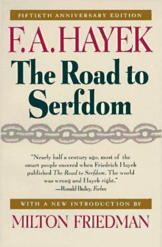 The Road to Serfdom by F. A. Hayek (1994 Paperback Anniversary)