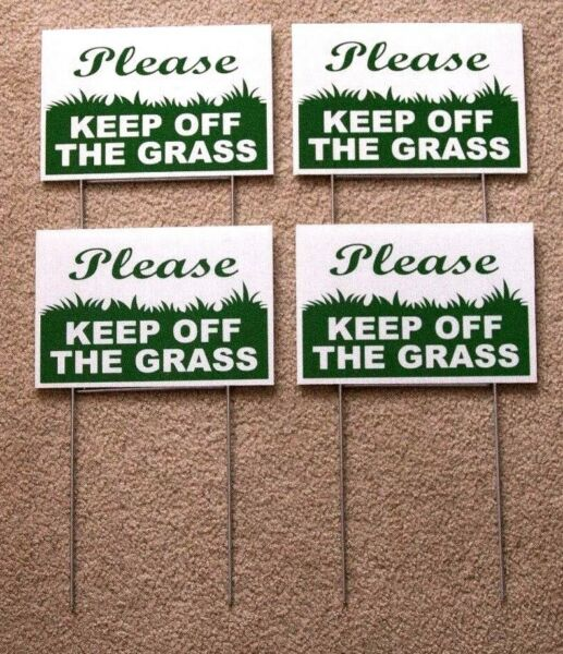 4 PLEASE KEEP OFF THE GRASS 6quot;X9quot; Plastic Coroplast Signs w Stakes g w $17.99