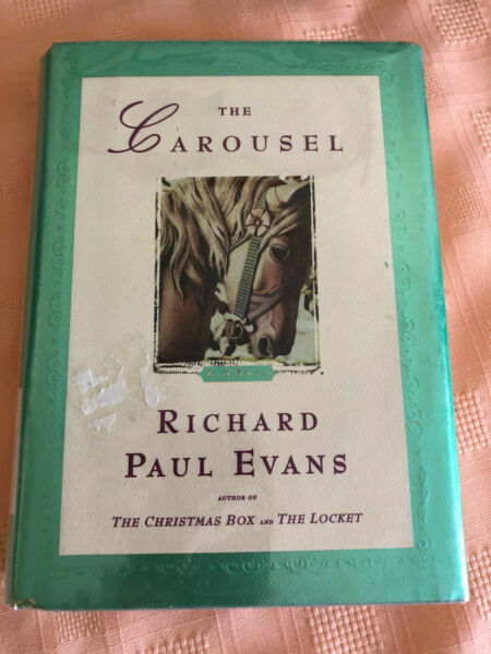 Books; The Carousel; Richard Paul Evans; HC; Former Library Book; 2004;G