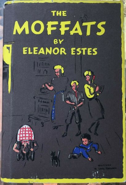 The Moffats by Eleanor Ester Illustrated by Louis Slobodkin
