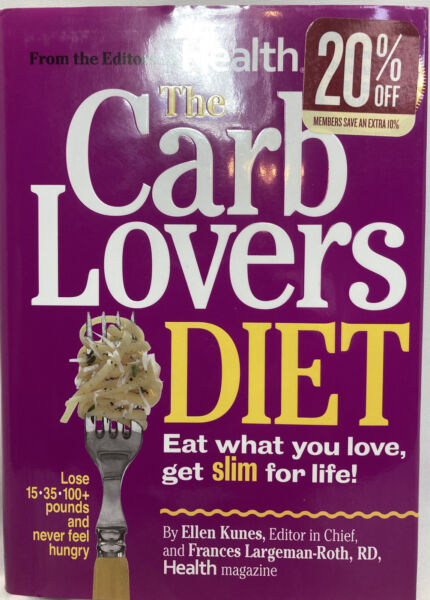 The Carb Lovers Diet: Eat What You Love Get Slim for Life $4.50