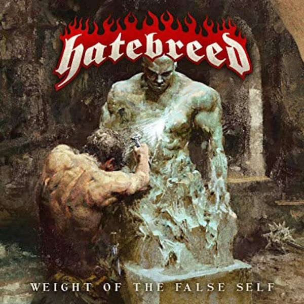 HATEBREED CD WEIGHT OF THE FALSE SELF 2020 NEW UNOPENED ROCK METAL $16.99