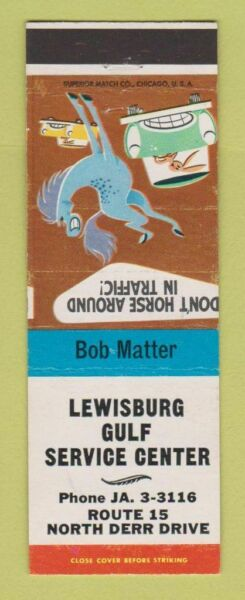 Matchbook Cover Lewisburg Gulf oil gas PA $3.99