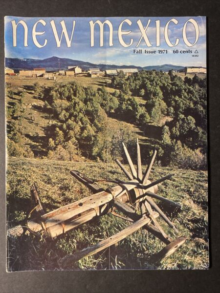 New Mexico Magazine Fall Issue 1971 High Road Country cover Robert Watters $5.00