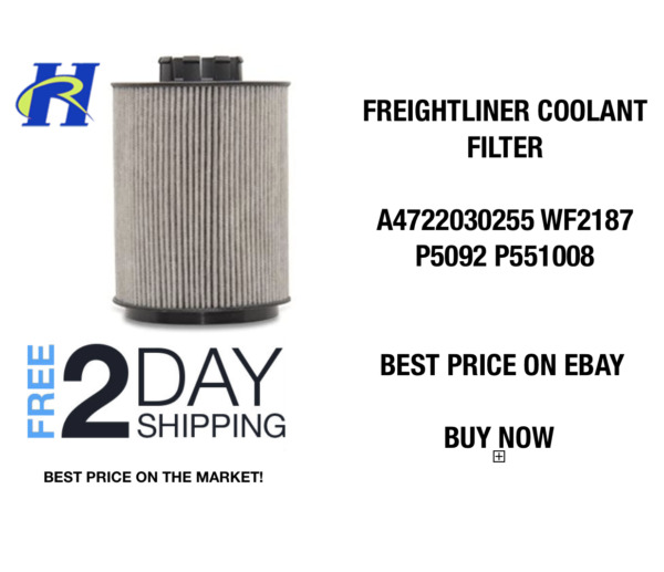 Freightliner Cascadia coolant filter replaces A4722030255 WF2187 P5092 P551008