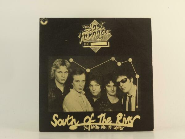 BLAST FURNACE AND THE SOUTH OF THE RIVER 89 2 Track 7quot; Single Picture Sleeve N GBP 3.41