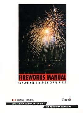 FIREWORKS SAFETY MANUAL FOR CANADA - pyrotechnics