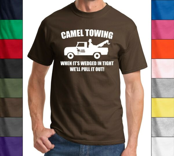 Camel Towing Funny T Shirt Adult Humor Rude Gift Tee Shirt Tow Truck Unisex Tee $13.15