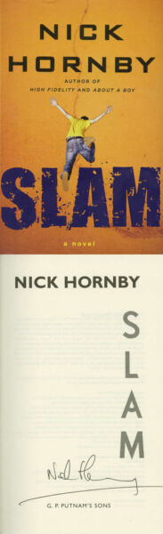 Nick Hornby SIGNED AUTOGRAPHED Slam HC 1st Ed 1st Print Brand NEW About a Boy