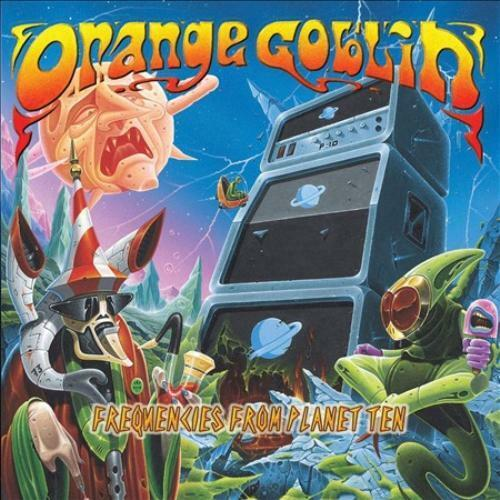 ORANGE GOBLIN - FREQUENCIES FROM PLANET TEN USED - VERY GOOD CD