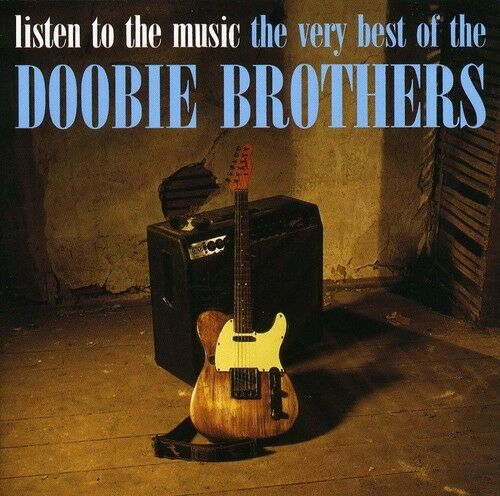The Doobie Brothers - Listen to the Music: Very Best of the Doobie Bros [New CD]